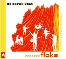 ΔΕΛΤΙΟ ΤΥΠΟΥ - FLOKS, No Matter What